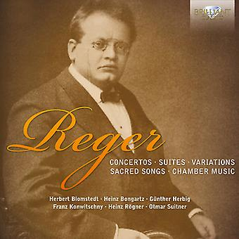 M. Reger - Reger: Concertos; Suites; Variations; Sacred Songs; Chamber Music [CD] USA import