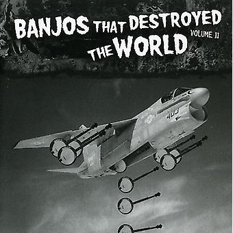 Banjos That Destroyed the World - Banjos That Destroyed the World, Vol. 2 [CD] USA import