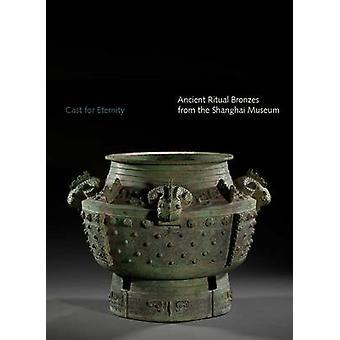Uralte Ritual aus dem Shanghai-Museum von Bronzen gegossen für die Ewigkeit-