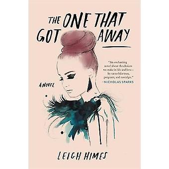 En som fick bort av Leigh Himes - 9780316305709 bok