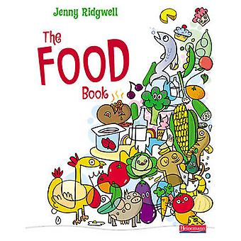 The Food Book by Jenny Ridgwell - 9780435467951 Book