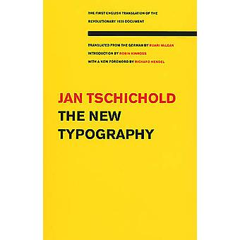 The New Typography (2nd Revised edition) by Jan Tschichold - Ruari Mc