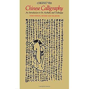 Kinesisk kalligrafi - en introduktion till dess estetik och teknik)
