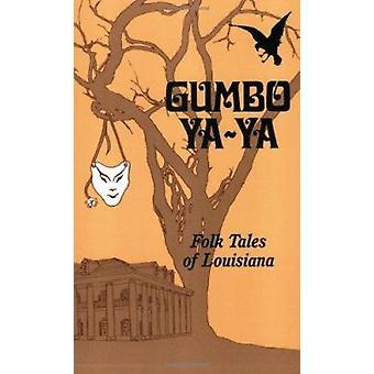 Gumbo YA-YA - Folk Tales of Louisiana Book