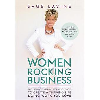 Women Rocking Business - The Ultimate Step-by-Step Guidebook to Create
