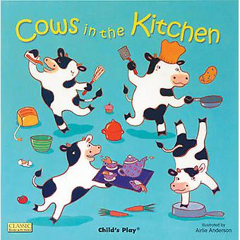Cows in the Kitchen by Airlie Anderson - 9781846431104 Book