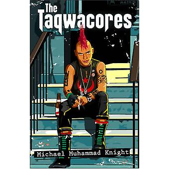 The Taqwacores by Michael Muhammad Knight - 9781846590177 Book