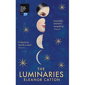 The Luminaries by Eleanor Catton - 9781847084323 Book