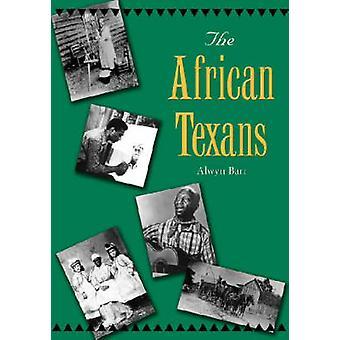 De Afrikaanse Texanen door Alwyn Barr - 9781585443215 boek