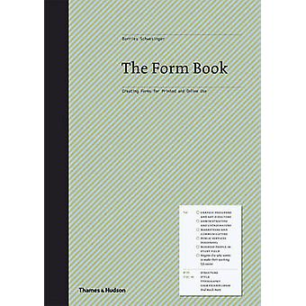 The Form Book - Best Practice in Creating Forms for Business and Onlin