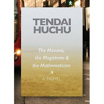 De Maestro - de magistraat & de wiskundige door Tendai Huchu - 97