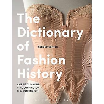 The Dictionary of Fashion History by Valerie Cumming - 9781472577702