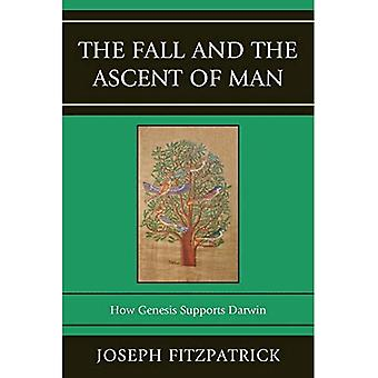 The Fall and the Ascent of Man