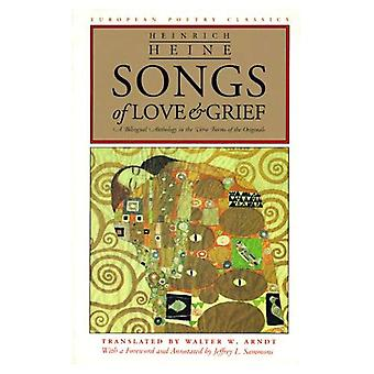 Songs of Love and Grief (European Poetry Classics (Paperback))