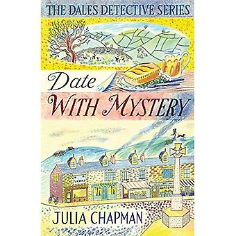 Date with Mystery (The Dales�Detective Series)