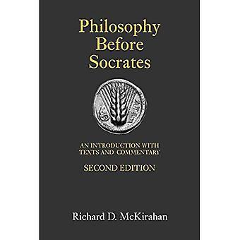 Philosophie vor Sokrates: Eine Einführung mit Texten und Kommentaren