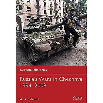 Russia's Wars in Chechnya 1994-2009 (Essential Histories 78)