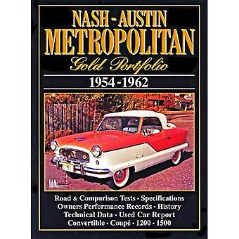Nash Metropolitan or Portfolio1954-1962 (Brooklands Books Road Test série [illustré]