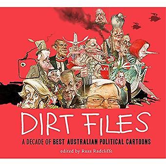 Vuil bestanden: Een decennium van beste Australische politieke Cartoons