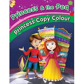 Princess & the Pea (Princess Copy Colour Series)