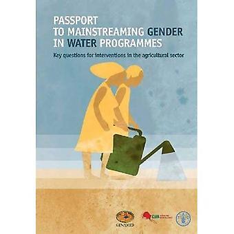Pass att integrera jämställdhet i vatten program: viktiga frågor för interventioner på jordbruksområdet