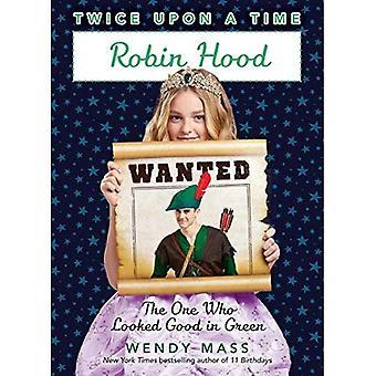 Duas vezes era uma vez #4: Robin Hood: quem ficava bem de verde
