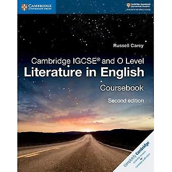 Cambridge International IGCSE: Cambridge IGCSE (R) and O Level Literature in English Coursebook