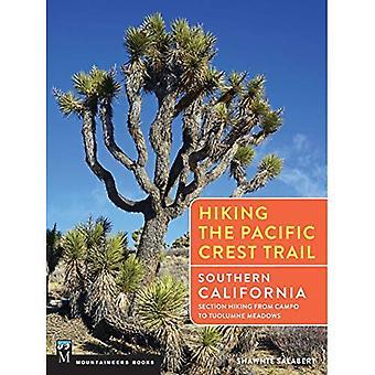 Vandring Pacific Crest Trail: södra Kalifornien: avsnitt vandring från Campo till Tuolumne Meadows