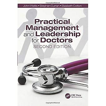 Practical Management and Leadership for Doctors, Second Edition: Second Edition