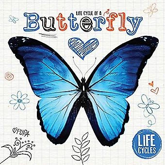 Life Cycle of a Butterfly (Life Cycles)