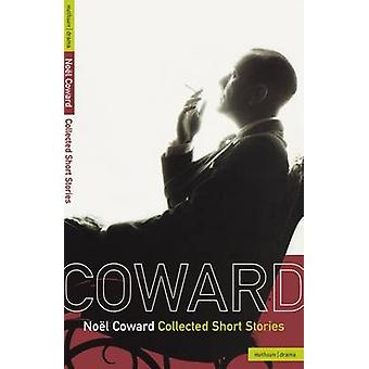 Collected Short Stories by Coward & Noel