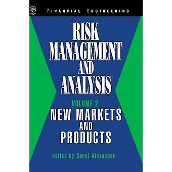 Risk Management und Analyse neuer Märkte und Produkte von Alexander & Carol