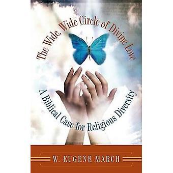 La vasta cerchia di Wide di amore divino entro marzo & Eugene W.
