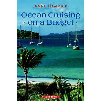 Ocean Cruising on a Budget by Hammick & Anne
