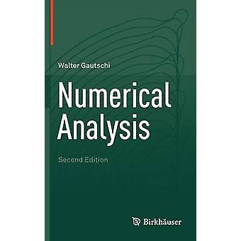 Numerical Analysis by Gautschi & Walter