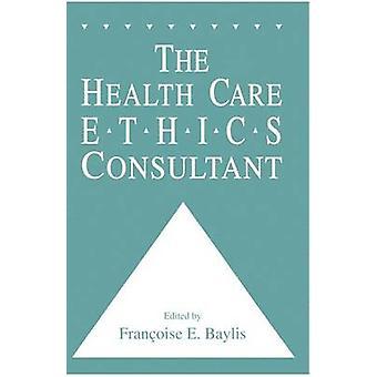Le Consultant d'éthique des soins de santé de Baylis & Francoise
