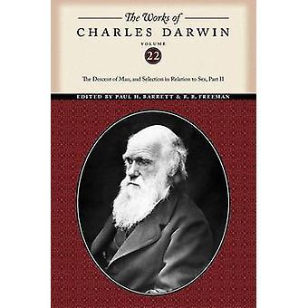 De werken van Charles Darwin Volume 22 de afdaling van de Man en selectie ten opzichte van Sex deel twee van de & Charles Darwin