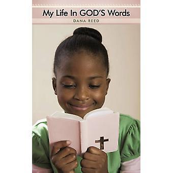 Mi vida en palabras de dioses por Reed y Dana