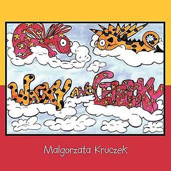 Wacky and Cheecky by Kruczek & Malgorzata