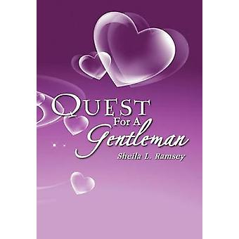Quest for a Gentleman Sands of the First Freedom by Ramsey & Sheila L.