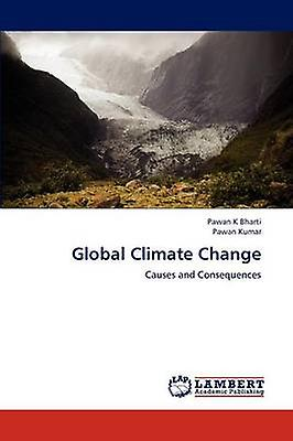 Global Climate Change by Bharti & Pawan K
