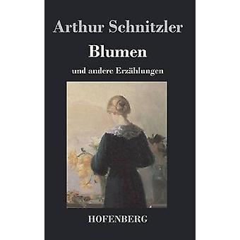 Blumen by Arthur Schnitzler