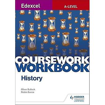 Edexcel A-level History Coursework Workbook by Robin Bunce - 97815104