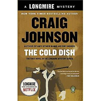 The Cold Dish by Craig Johnson - 9780143036425 Book