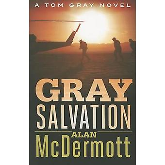 Gray Salvation by Alan McDermott - 9781503933101 Book