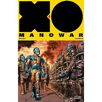 X-O Manowar (2017) Volume 2 - General - 9781682152171 Book