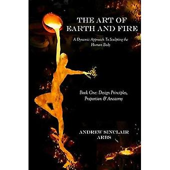 The Art of Earth and Fire by Andrew Sinclair - 9781786295910 Book