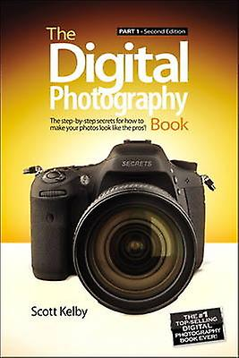 Digital Photography Book by Scott Kelby