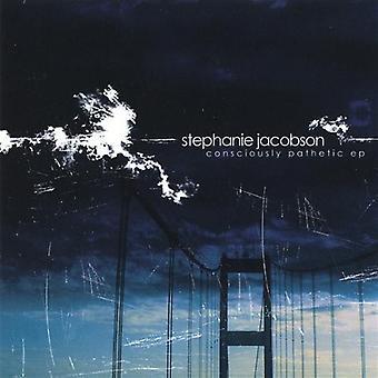 Stephanie Jacobson - bewusst pathetischen EP [CD] USA import