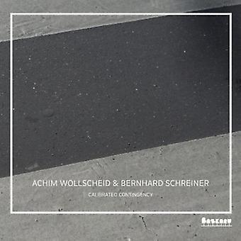 Wollscheid, Achim / Schreiner, Bernhard - Calibrated Contingency [CD] USA import